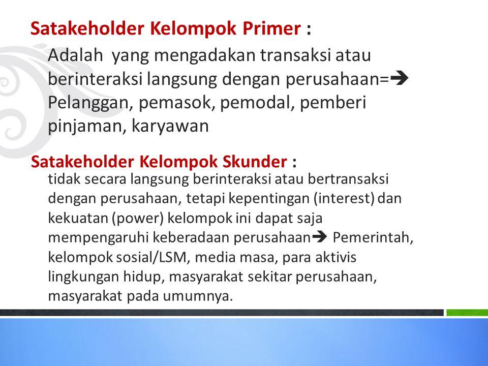 Satakeholder Kelompok Primer :
