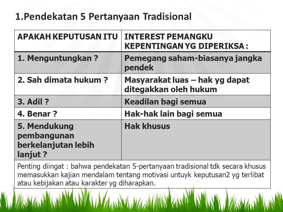 Pendekatan 5 Pertanyaan Tradisional