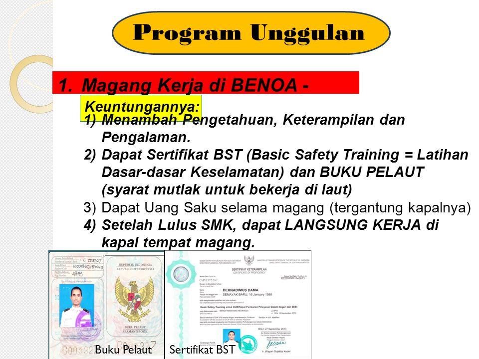 Program Unggulan Magang Kerja di BENOA - BALI Keuntungannya: