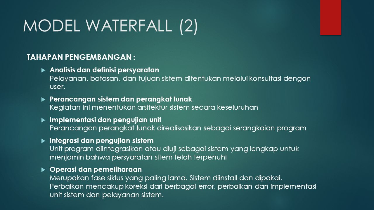 MODEL WATERFALL (2) TAHAPAN PENGEMBANGAN :