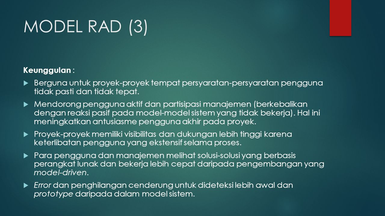 MODEL RAD (3) Keunggulan :