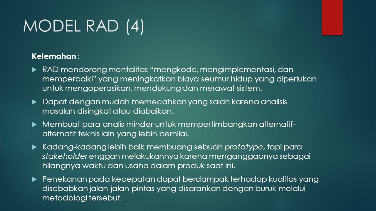 MODEL RAD (4) Kelemahan :