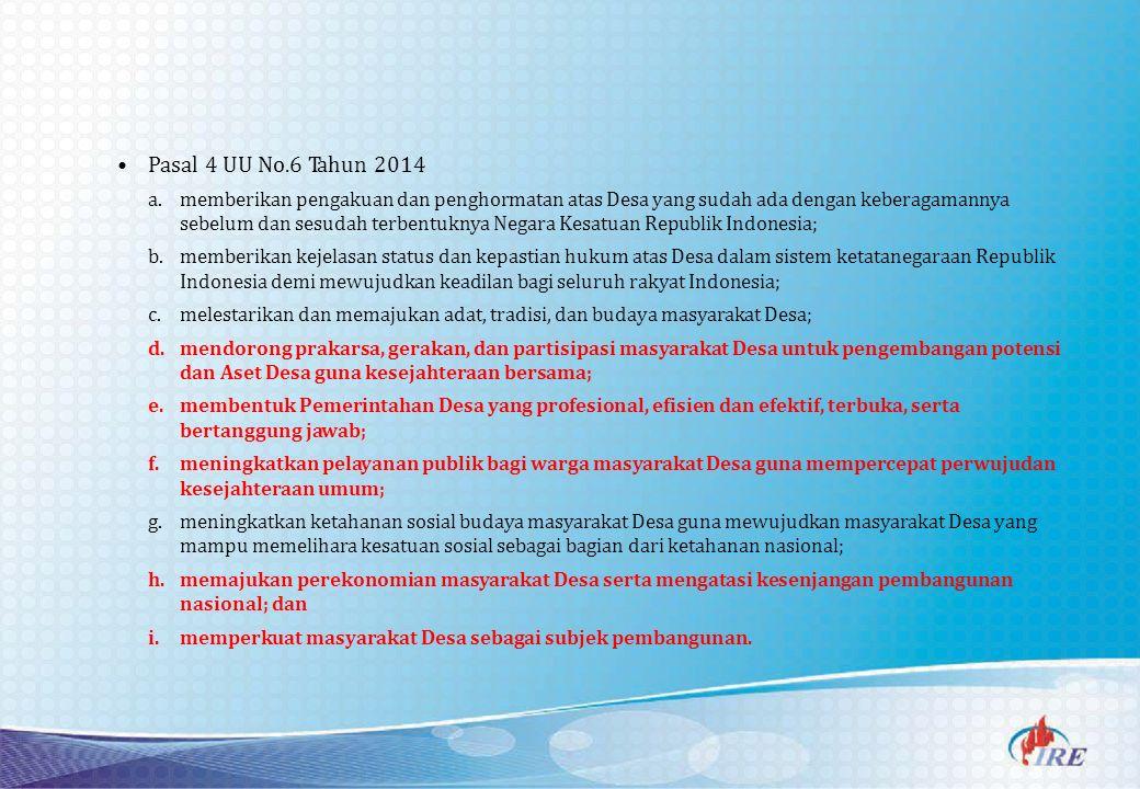 Pasal 4 UU No.6 Tahun 2014