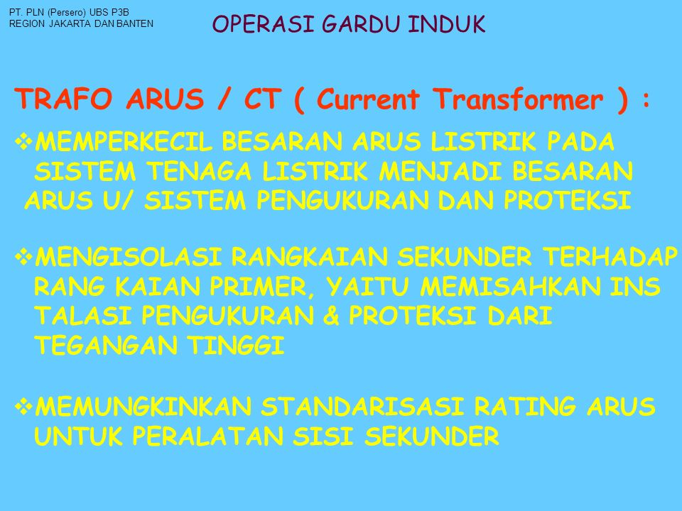 TRAFO ARUS / CT ( Current Transformer ) :