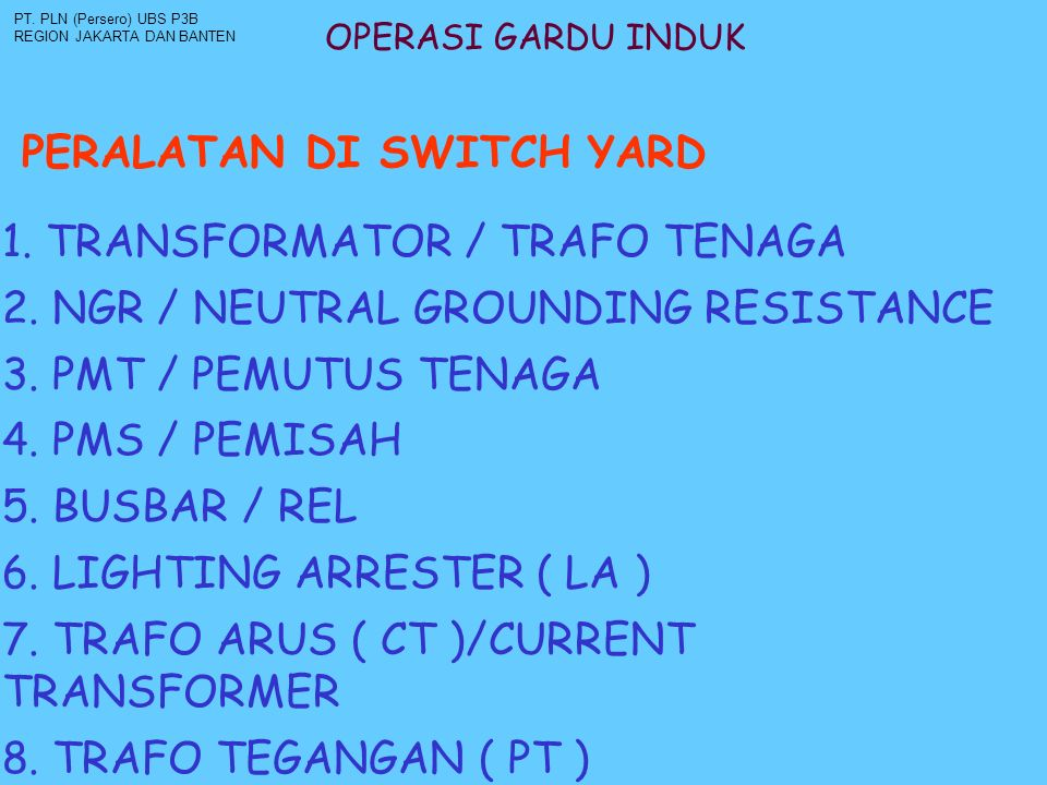 PERALATAN DI SWITCH YARD