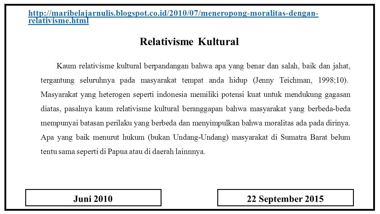 Relativisme Kultural Juni 2010 22 September 2015
