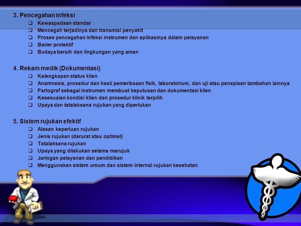 4. Rekam medik (Dokumentasi)