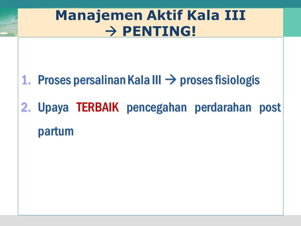 Manajemen Aktif Kala III  PENTING!