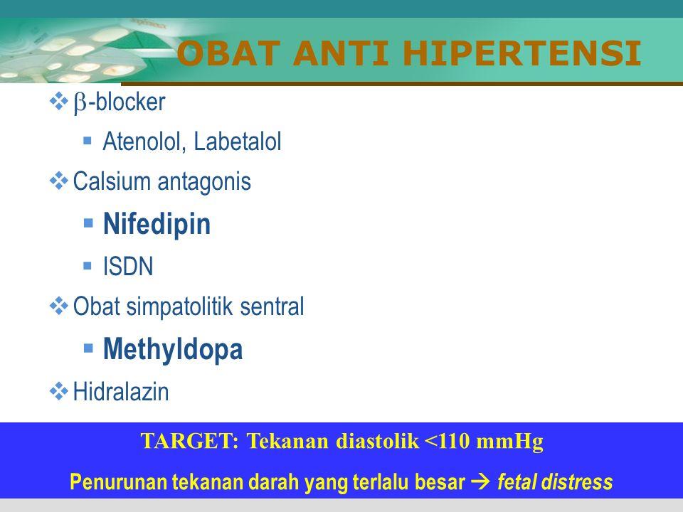 OBAT ANTI HIPERTENSI Nifedipin Methyldopa -blocker