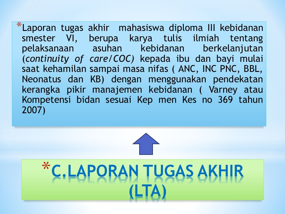 C.LAPORAN TUGAS AKHIR (LTA)