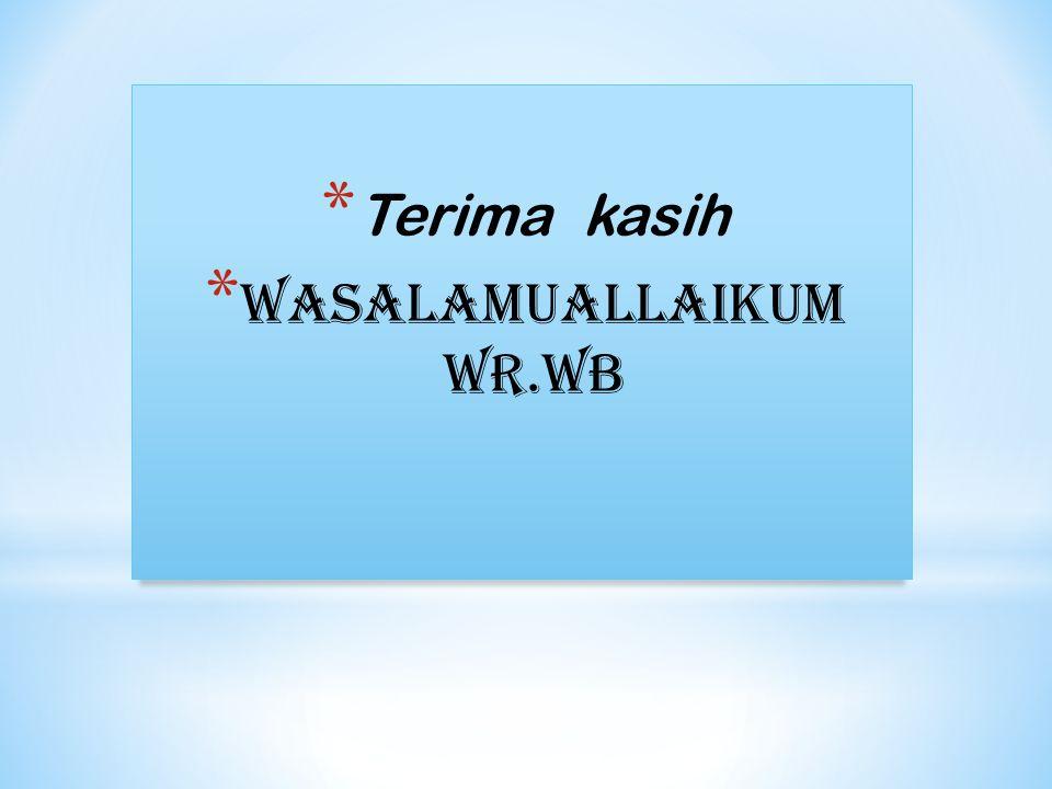 Wasalamuallaikum wr.wb