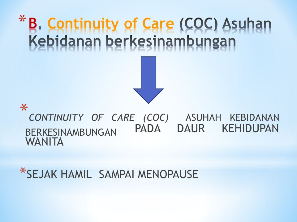 continuity of care Continuity of care from non-plan providers how to request continuity of care keeping your doctor/patient relationship is important when a primary care physician( pcp) or.