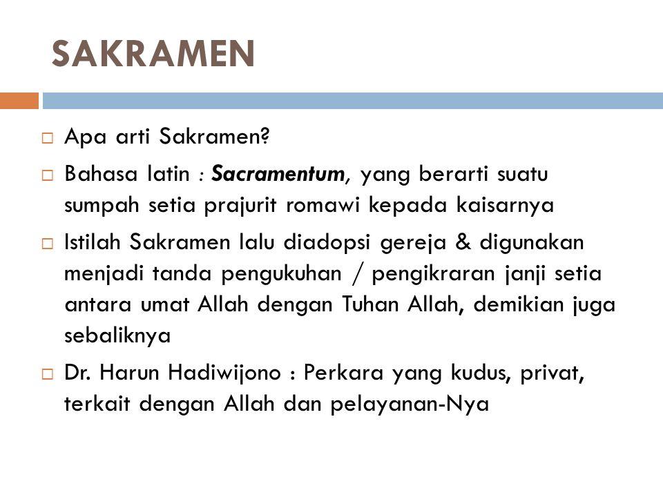 SAKRAMEN Apa arti Sakramen