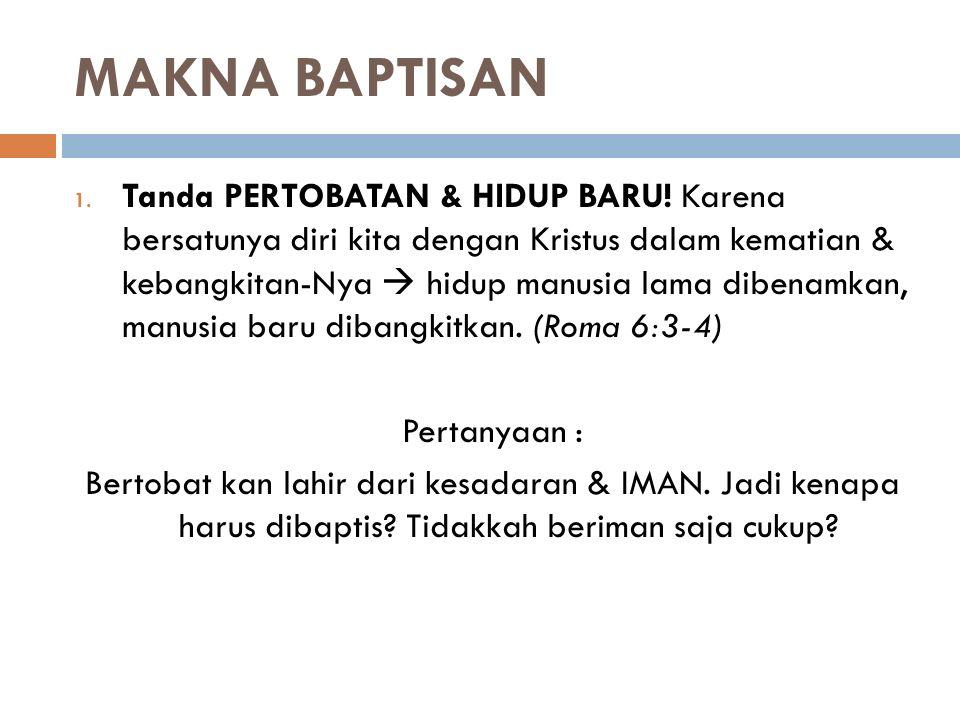 MAKNA BAPTISAN