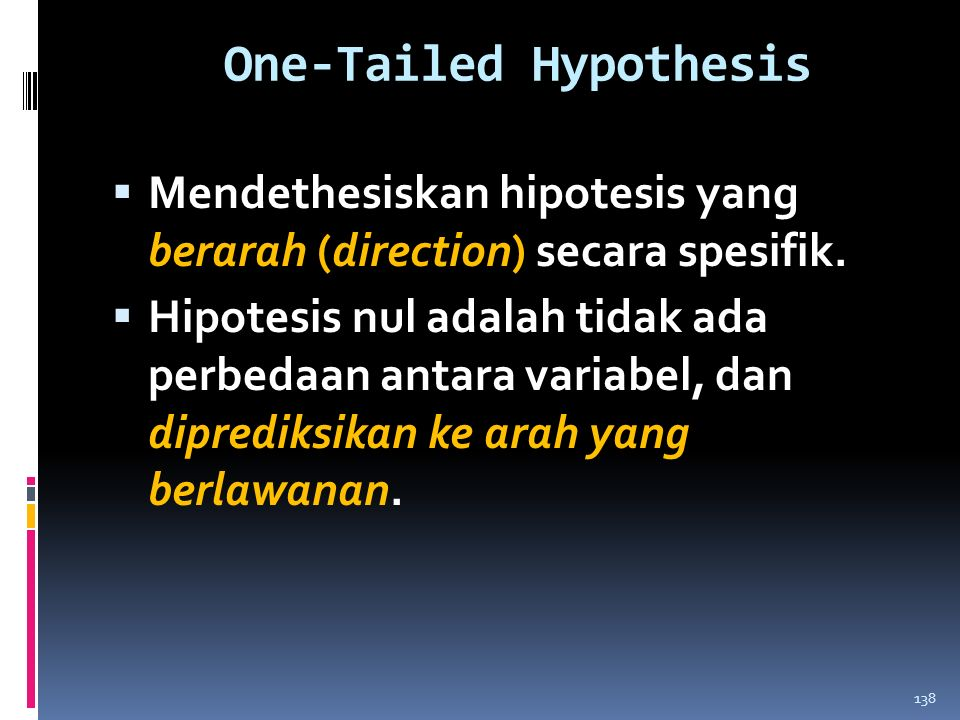 One-Tailed Hypothesis