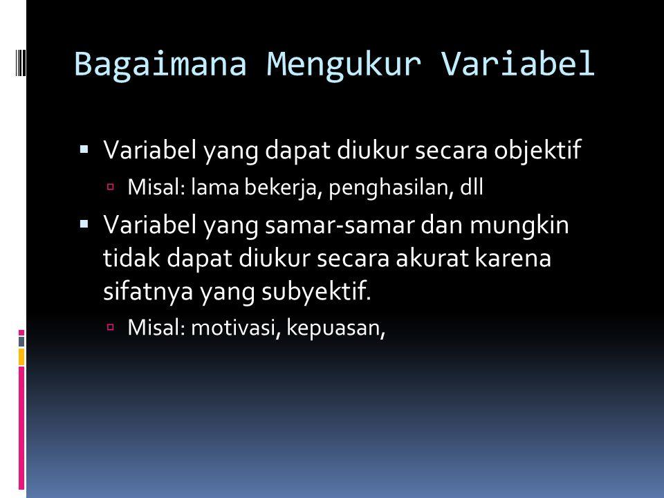 Bagaimana Mengukur Variabel