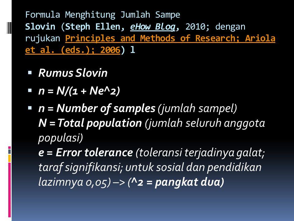 Rumus Slovin n = N/(1 + Ne^2)