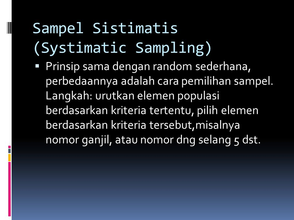Sampel Sistimatis (Systimatic Sampling)