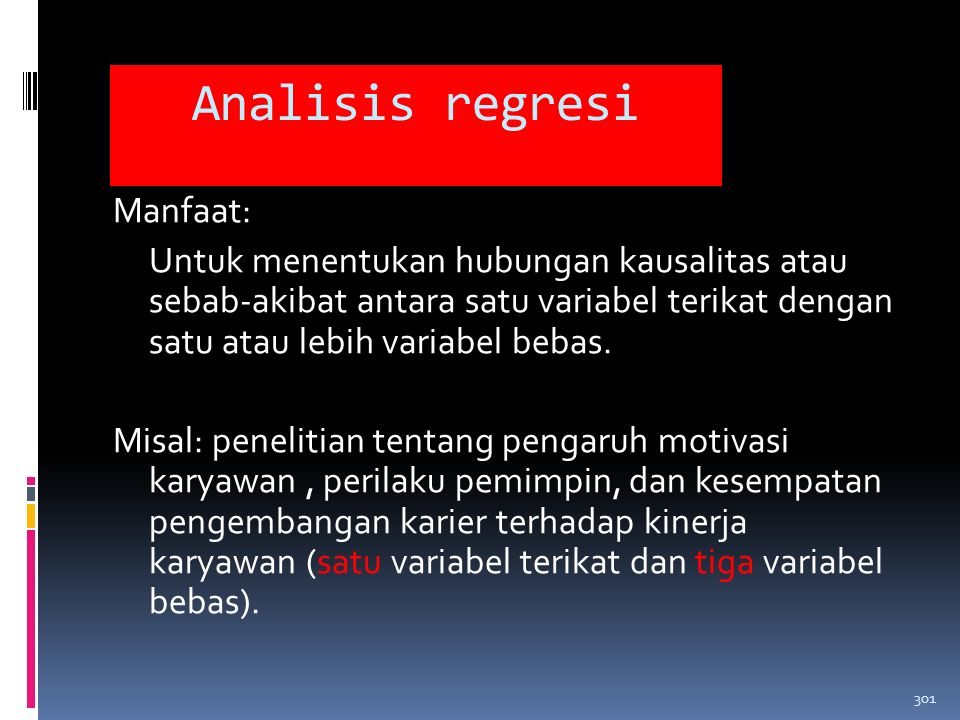 Analisis regresi Manfaat: