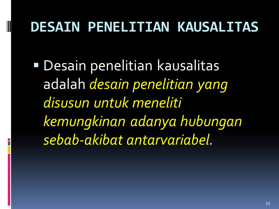 DESAIN PENELITIAN KAUSALITAS