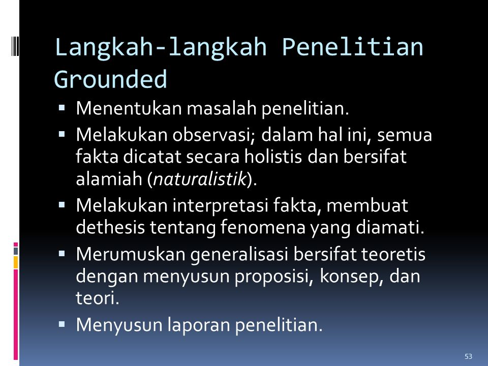 Langkah-langkah Penelitian Grounded
