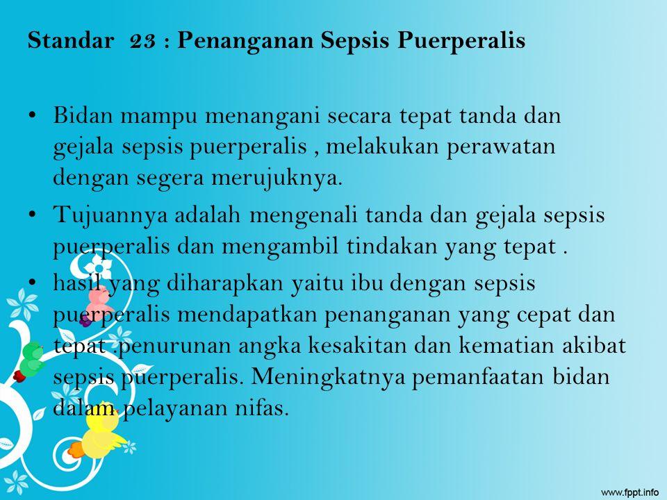 Standar 23 : Penanganan Sepsis Puerperalis