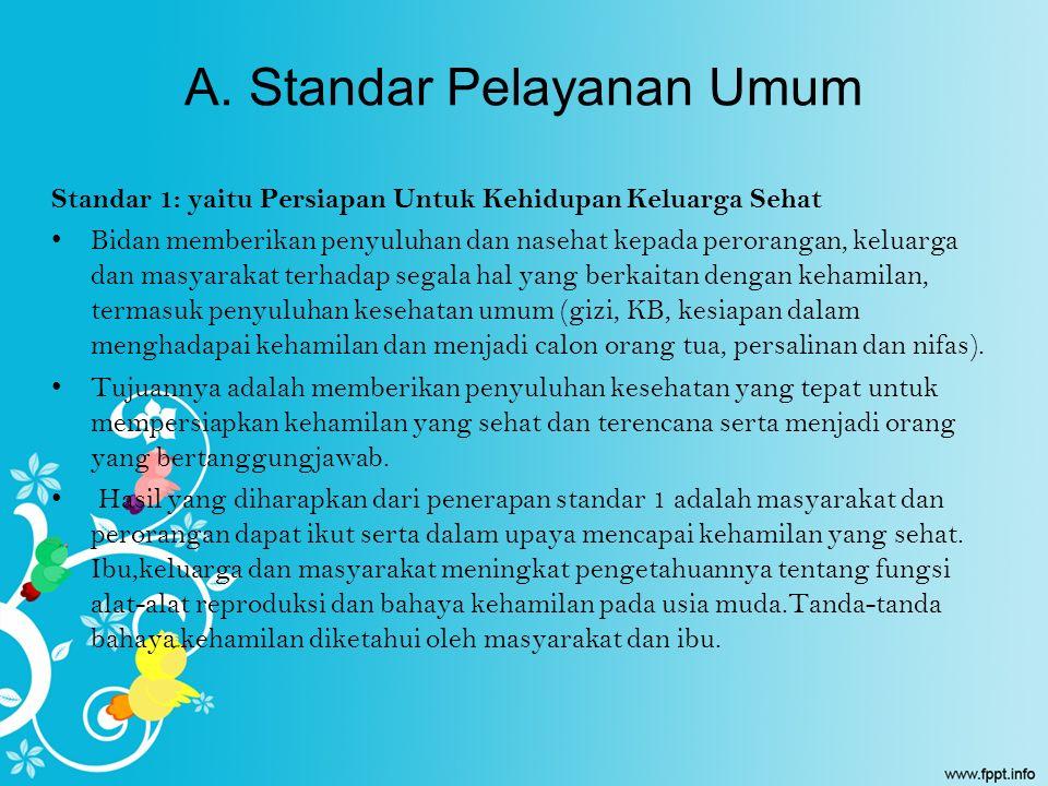 A. Standar Pelayanan Umum