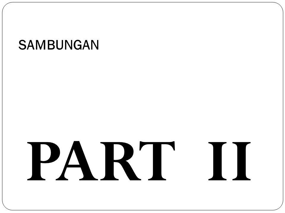 SAMBUNGAN PART II
