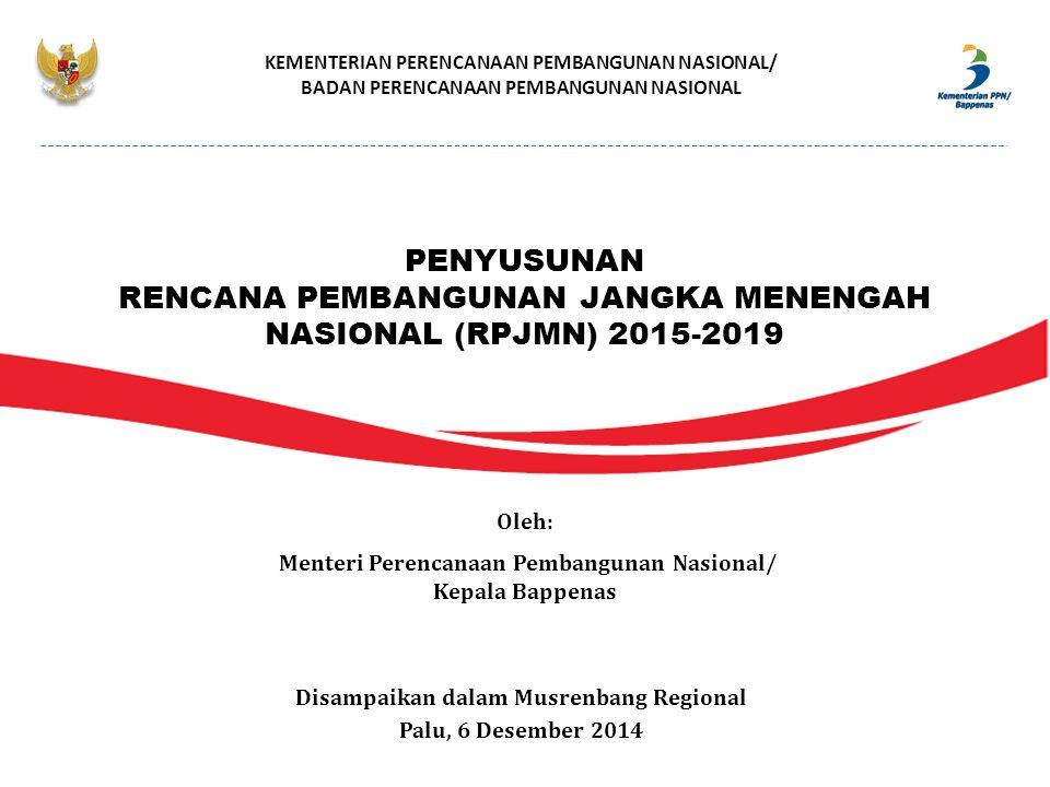 RENCANA PEMBANGUNAN JANGKA MENENGAH NASIONAL (RPJMN) 2015-2019