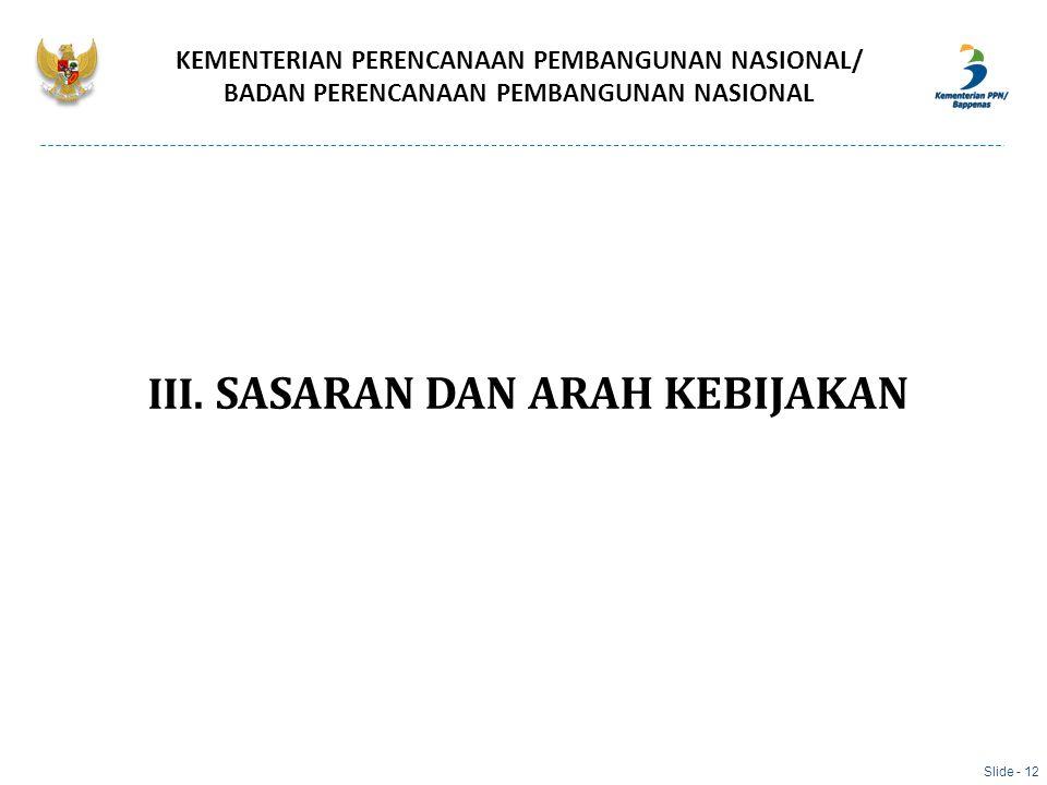 III. SASARAN DAN ARAH KEBIJAKAN