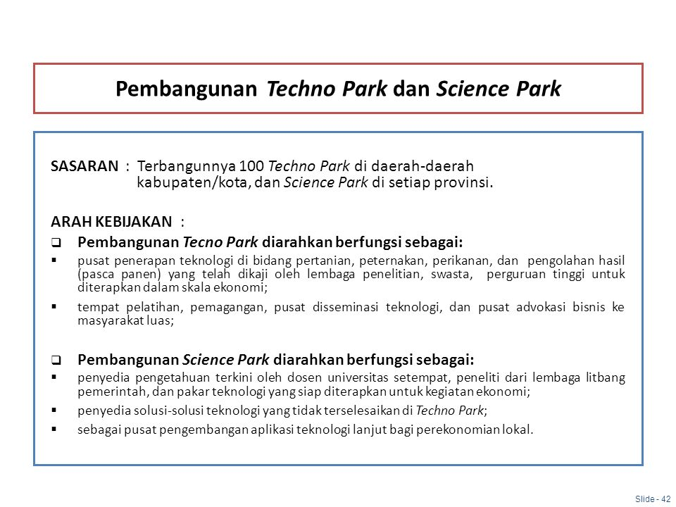 Pembangunan Techno Park dan Science Park