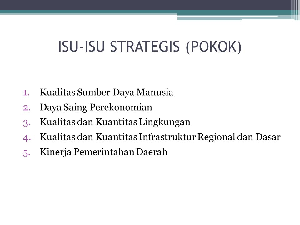 ISU-ISU STRATEGIS (POKOK)