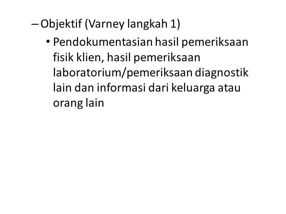 Objektif (Varney langkah 1)