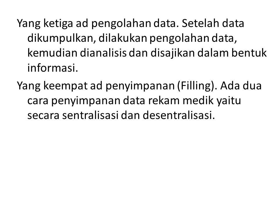 Yang ketiga ad pengolahan data