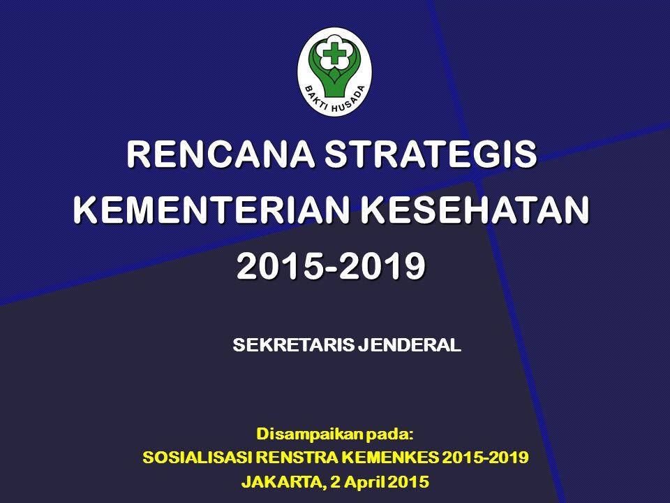 RENCANA STRATEGIS KEMENTERIAN KESEHATAN 2015-2019