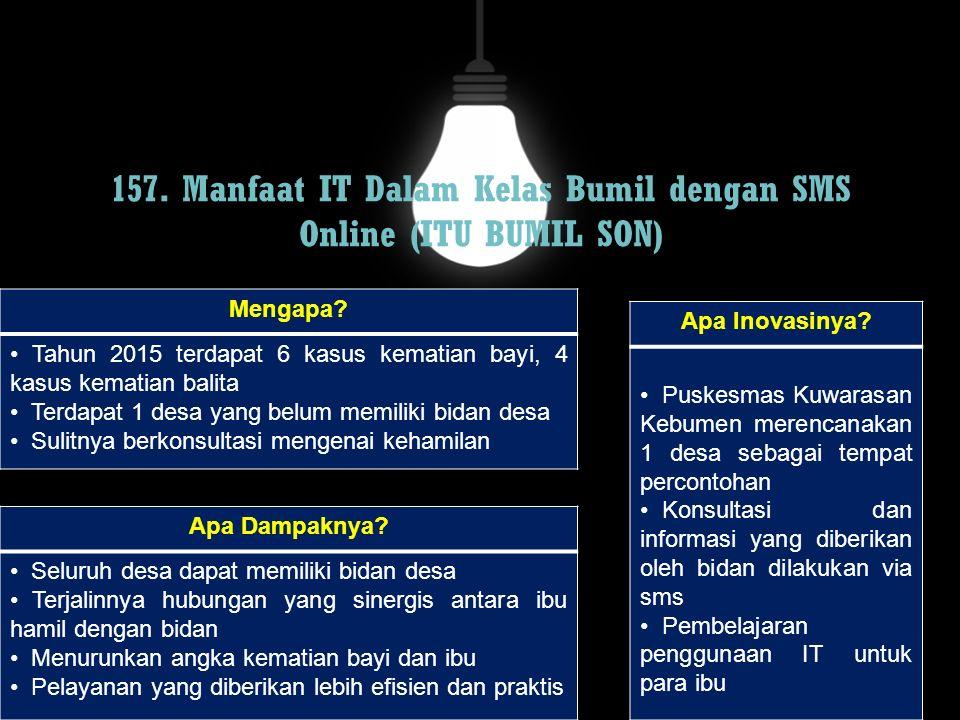 157. Manfaat IT Dalam Kelas Bumil dengan SMS Online (ITU BUMIL SON)