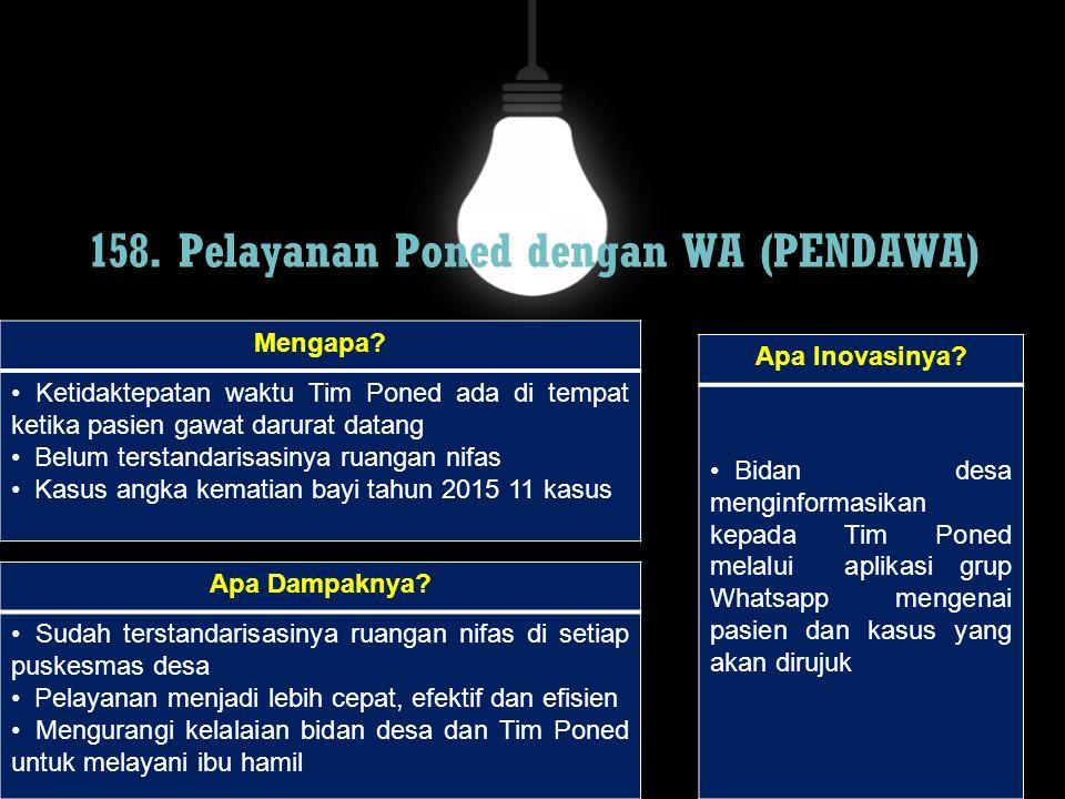 158. Pelayanan Poned dengan WA (PENDAWA)