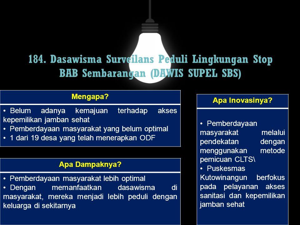184. Dasawisma Surveilans Peduli Lingkungan Stop BAB Sembarangan (DAWIS SUPEL SBS)