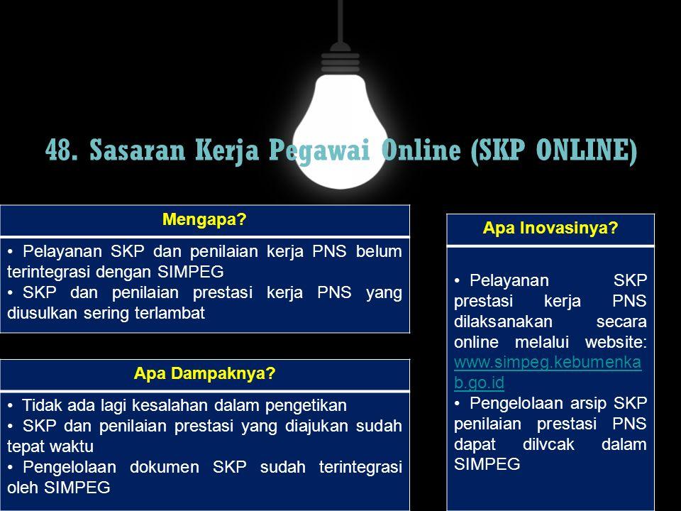 48. Sasaran Kerja Pegawai Online (SKP ONLINE)