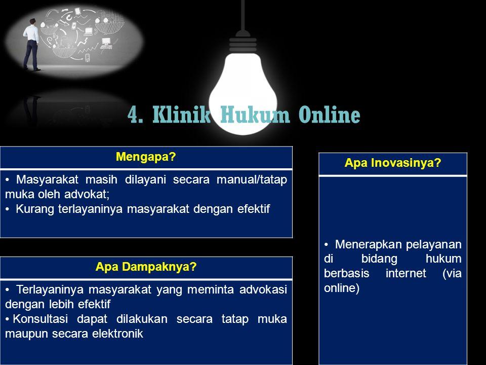 4. Klinik Hukum Online Mengapa Apa Inovasinya