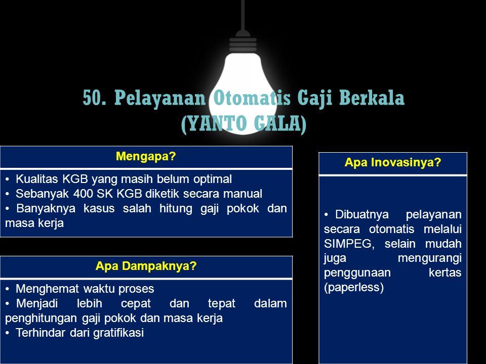 50. Pelayanan Otomatis Gaji Berkala (YANTO GALA)