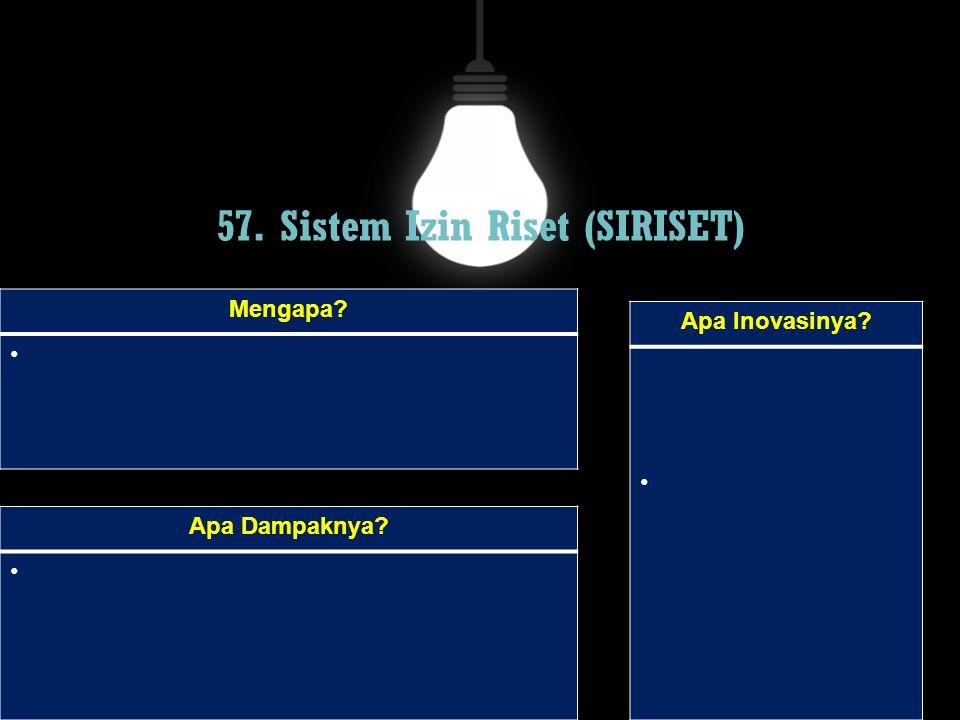 57. Sistem Izin Riset (SIRISET)