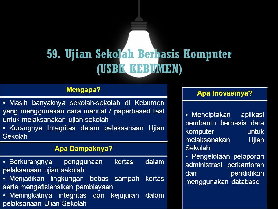 59. Ujian Sekolah Berbasis Komputer (USBK KEBUMEN)