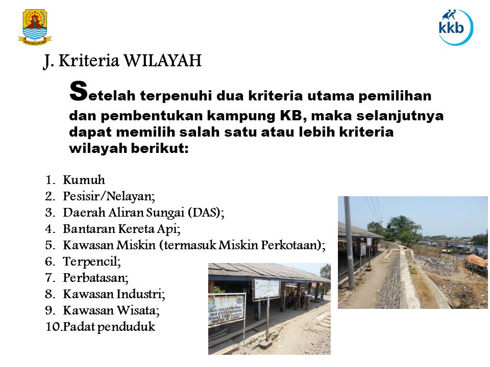 J. Kriteria WILAYAH