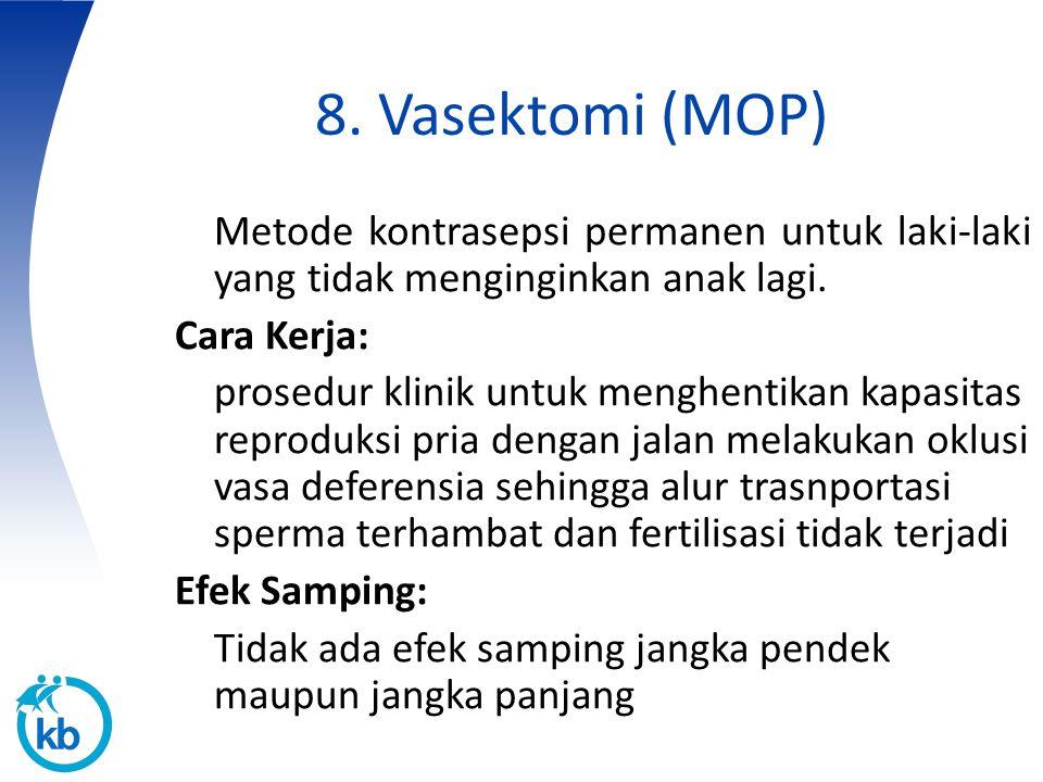 8. Vasektomi (MOP)