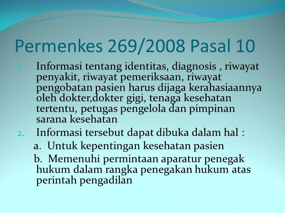 Permenkes 269/2008 Pasal 10