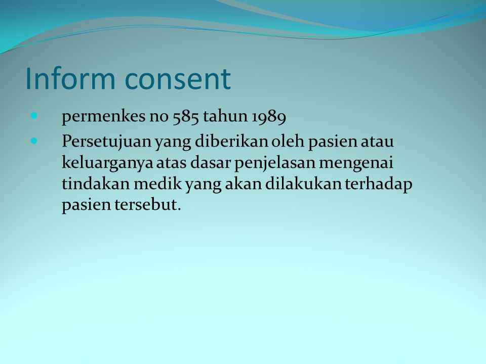 Inform consent permenkes no 585 tahun 1989
