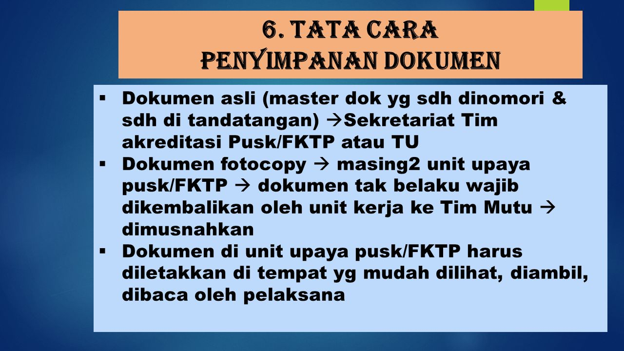 6. Tata cara penyimpanan dokumen