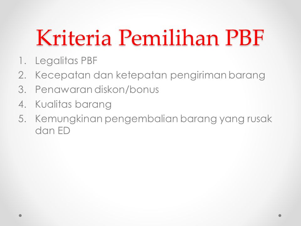 Kriteria Pemilihan PBF