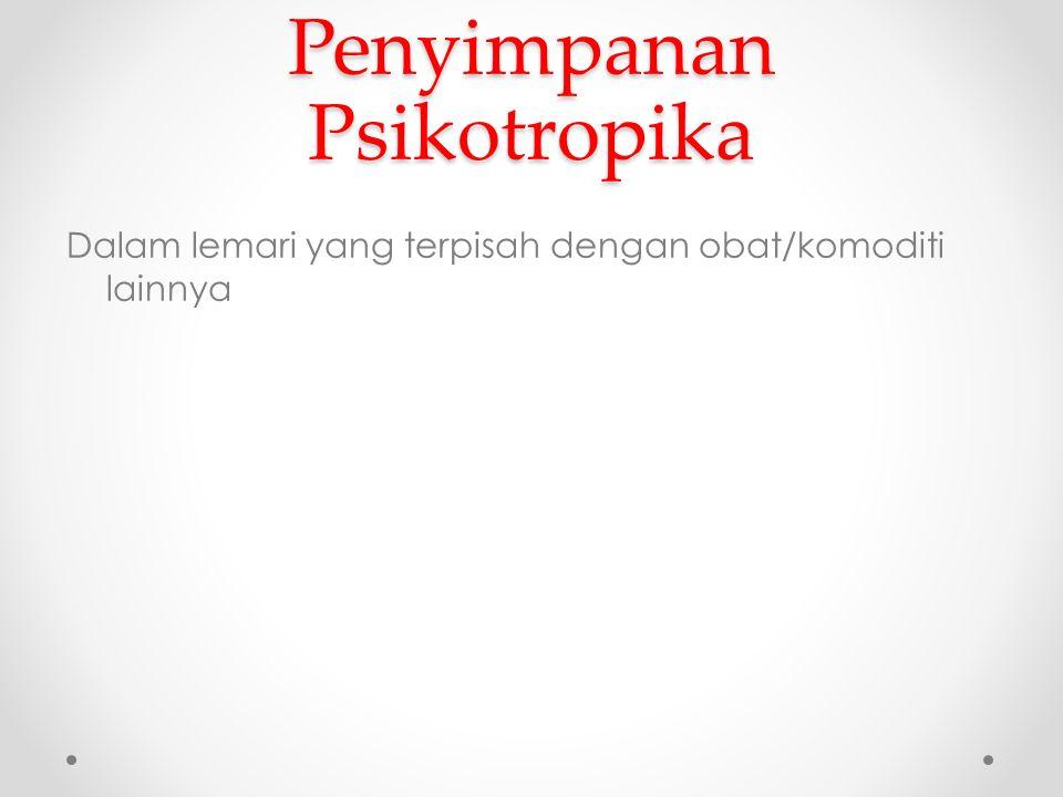 Penyimpanan Psikotropika